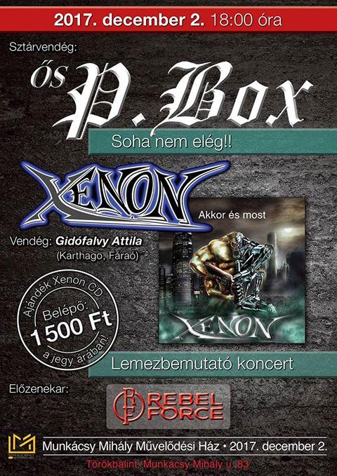 Xenon lemezbemutató koncert: 2017.12.02. Törökbálint - Munkácsi Mihály Művelődési ház
